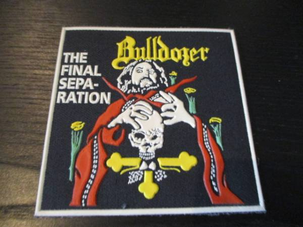 BULLDOZER プリントパッチ ワッペン the final separation