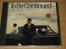 gake1104 - CD「To Be Continued・・・」To Be Continued