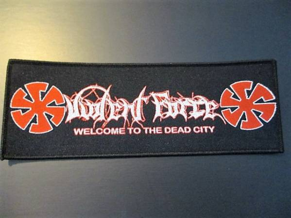 VIOLENT FORCE 刺繍パッチ ワッペン dead city / slayer