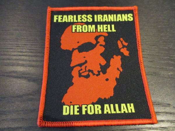 Fearless iranians from hell 刺繍パッチ ワッペンdie for allah
