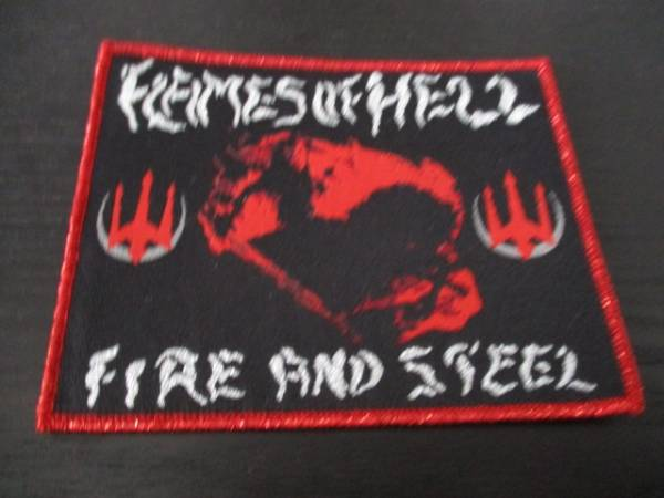 Flames of hell 刺繍パッチ ワッペン Fire and Steel / mayhem sodom graf spee reencarnacion