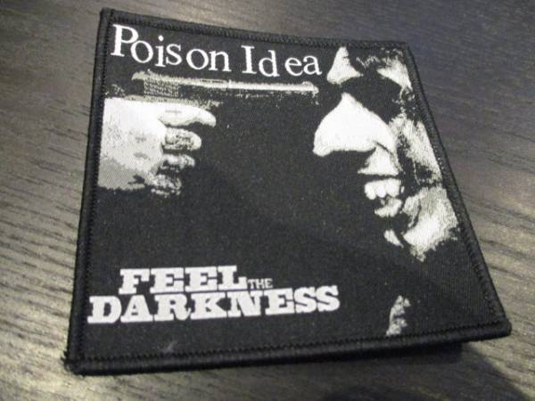 POISON IDEA 刺繍パッチ ワッペン feel the darkness