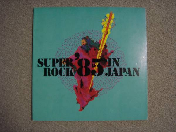 Super Rock '85 in Japan スーパーロック'85 パンフレット