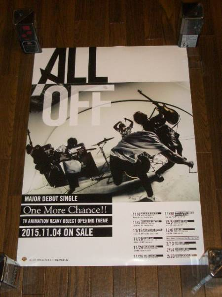 ALL OFF/One More Chance!! 最新ポスター ヘヴィーオブジェクト