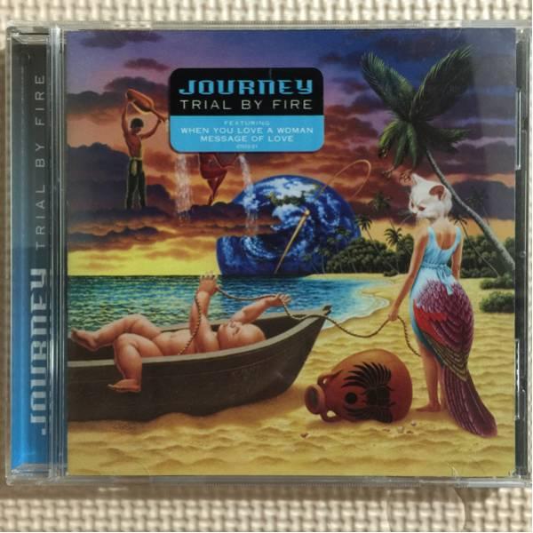 ジャーニー/トライアル・バイ・ファイアー 輸入盤CD