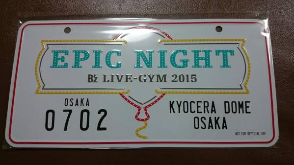 B'z epic night プレート KYOCERA DOME