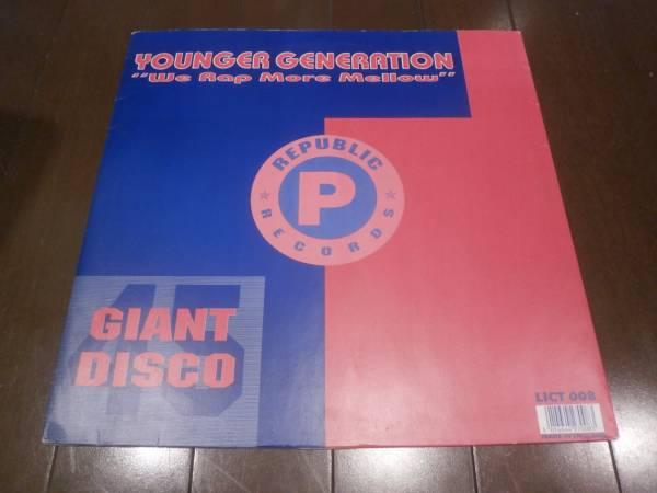 YOUNGER GENERATION / WE RAP MORE MELLOW //GARAGE/VICTOR ROSADO/DJ MILO(WILD BUNCH)/藤原ヒロシ/DJ NORI/MURO/DJ SPEN/ONENESS OF JUJU_画像1