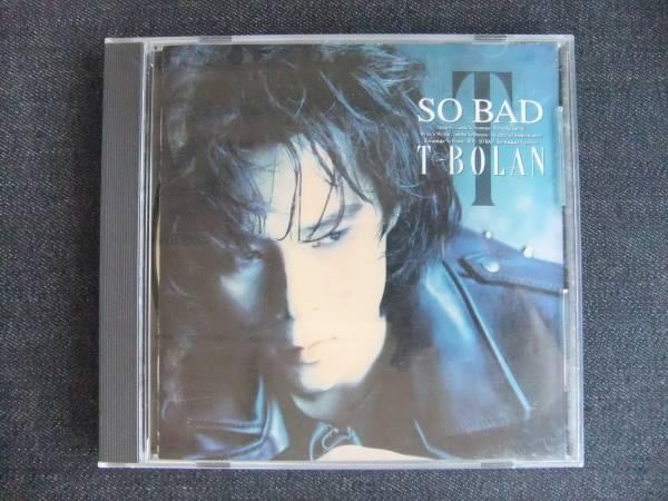 CDアルバム-3  T-BOLAN   SO BAD _画像1