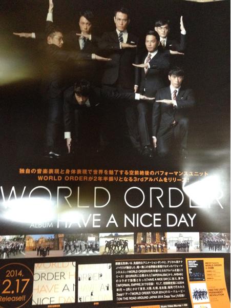 最後! WORLD ORDER[HAVE A NICE DAY]告知ポスター新品!須藤元気