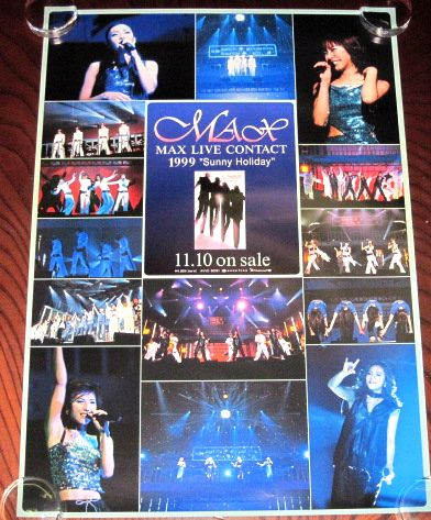 ●MAX [LIVE CONTACT 1999 Sunny Holiday] 告知用ポスター