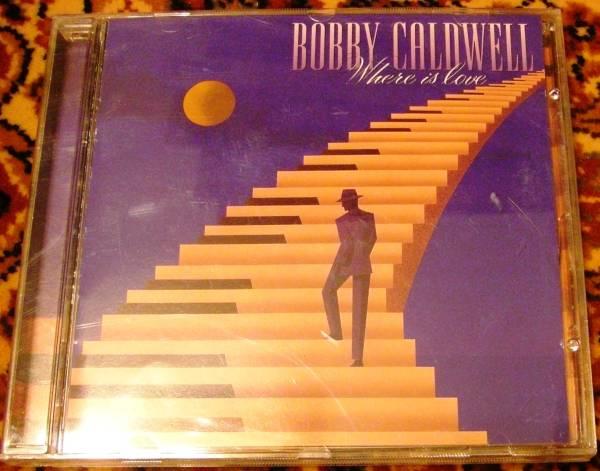 Bobby Caldwell/Where Is Love★ボビー・コールドウェル AOR_画像1