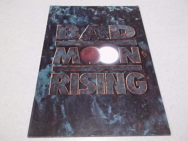 △ バッドムーンライジング Bad Moon Rising 1991ツアーパンフ