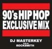 即決 300枚限定 DJ MASTERKEY / 90'S HIPHOP MIX★MURO KIYO KOCO MISSIE PUNPEE CELORY