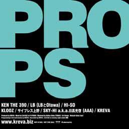 即決送料込み KREVA「PROPS」SHY-HI(AAA)サイプレス上野、KICK、AKLO,L-VOKAL 未使用_画像1