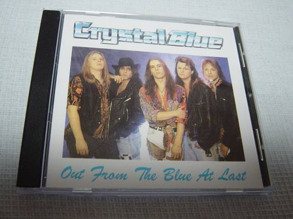 CRYSTAL BLUE 「OUT FROM THE BLUE AT LAST」 メロディアス・ハード系名盤_画像1