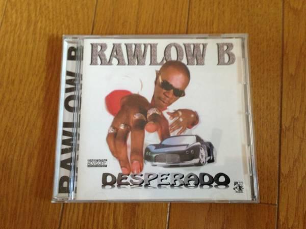 ★G-Rap★Rawlow B - DESPERADO★