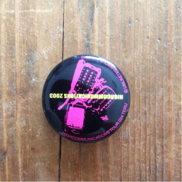 GLAY HIGHCOMMUNICATIONS 2003 缶バッチ