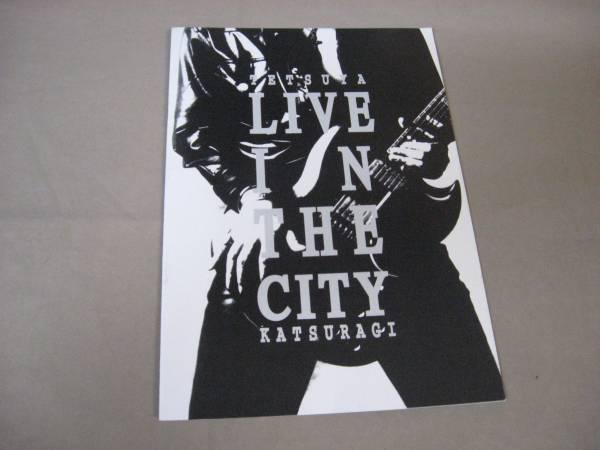葛城哲哉 ツアーパンフレット LIVE IN THE CITY 94年