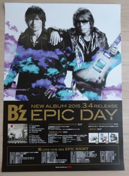 B'z 「EPIC DAY」 告知 ポスター B2 稲葉浩志 松本孝弘