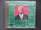 CD западная музыка HARVEY POP WATKINS SR TRUBUTE TO THE MAN
