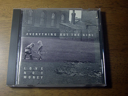 ■ EVERYTHING BUT THE GIRL / LOVE NOT MONEY ■ 帯付き輸入盤