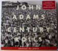 ジョン・アダムズ:CENTURY ROLLS/エマニュエル・アックス