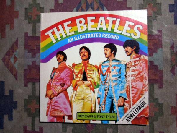 THE BEATLES AN ILLUSTRATED RECORD*ビートルズジョンレノン洋書
