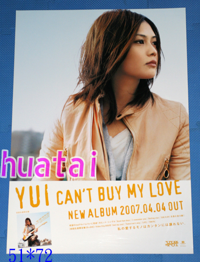 YUI CAN'T BUY MY LOVE 告知ポスター