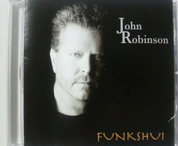 CD/AOR/John Robinson ジョン・ロビンソン(ルーファス)/Funkshui #デヴィッド・フォスター/クインシー・ジョーンズ 送料\180_廃盤 盤面良好