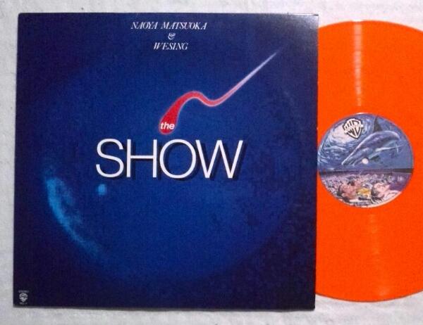 LP 松岡直也&ウィシング/THE SHOW オリジナルカラー盤 WLL-1盤美_画像1
