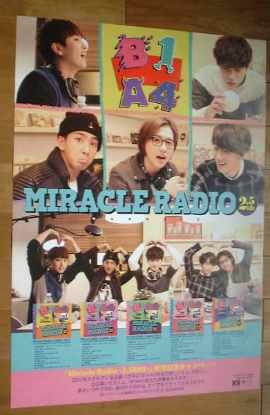 B1A4/Miracle Radio -2.5kHz 未使用告知ポスター