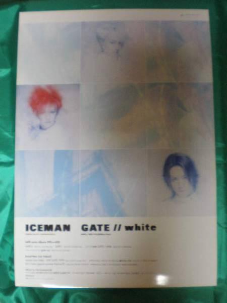 ICEMAN アイスマン 浅倉大介 GATE white B2サイズポスター