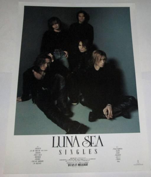A6 LUNA SEA (ルナシー)SINGLES 非売品 告知ポスター