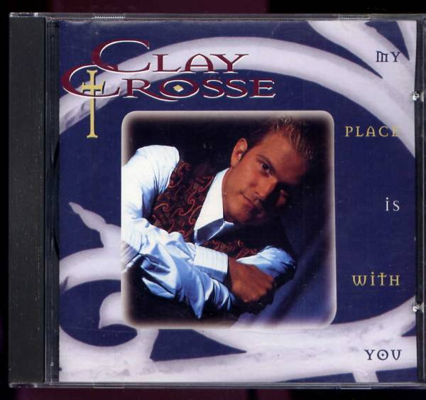 clay crosse my place is with you 1994 cd ccm aor_画像1