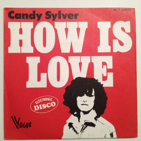 ◇Candy Sylver/How Is Love◇仏COSMIC DISCO!_画像1