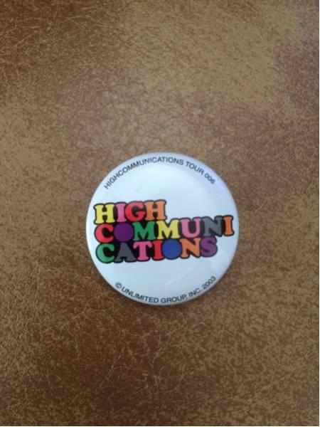 GLAY 缶バッチ HIGHCOMMUNICATIONS TOUR 2003-006