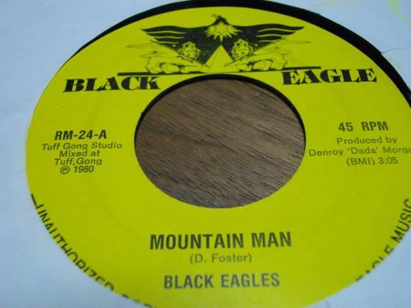7inch org Black eagles [mountain man] 1980年 EX reggae レゲエ roots ルーツ vintage ビンテージ record レコード オリジナル アナログ_画像1