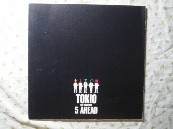 ツアーパンフ【live tour 2002 5 ahead】 TOKIO ◇