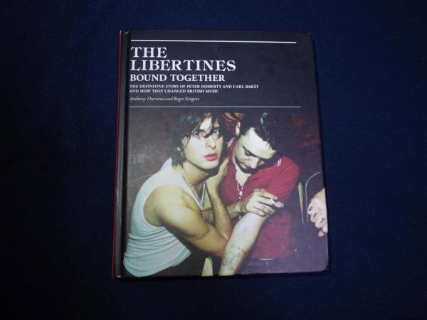 The Libertines Bound Together 洋書