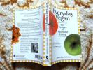 Everyday Vegan: 300 Recipes for Healthful Eating 健康レシピ