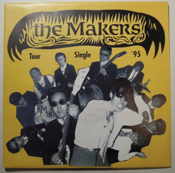 """The Makers・I Wouldn't Believe German 7"""" 45rpm"""