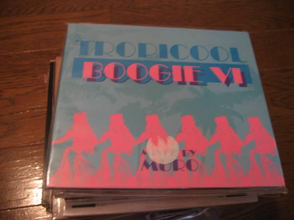 MIXCD DJ MURO DJムロ TROPICOOL BOOGIE Vol.6_画像1