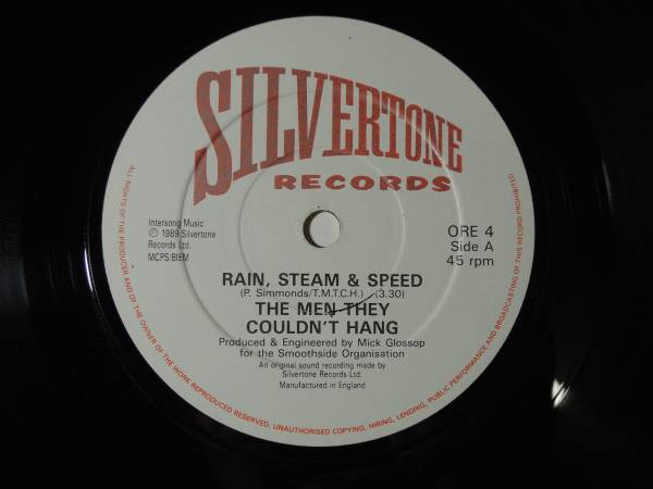 """The Men They Couldn't Hang・Rain,Steam & Speed UK .7"""""""