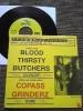 BLOODTHIRSTY BUTCHERS/COPASS GRINDERZ brahman gauze exclaim