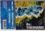 V.A RE YOKOHAMA★サイプレス上野 村一揆 SOUL FLAVOR 他[664T