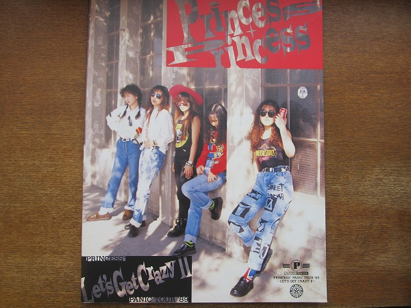 1706MK●ツアーパンフレット「プリンセス・プリンセスPRINCESS PRINCESS PANIC TOUR '89 -LET'S GET CRAZY II」1989●ツアーパンフ/奥居香