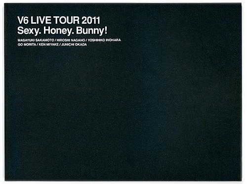 V6 LIVE TOUR 2011 Sexy.Honey.Bunny./パンフレット◆C