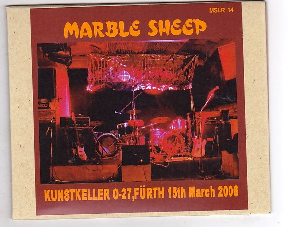 CD-R/MARBLE SHEEP / KUNSTKELLER 0-27,FURTH 15th March 2006_画像1
