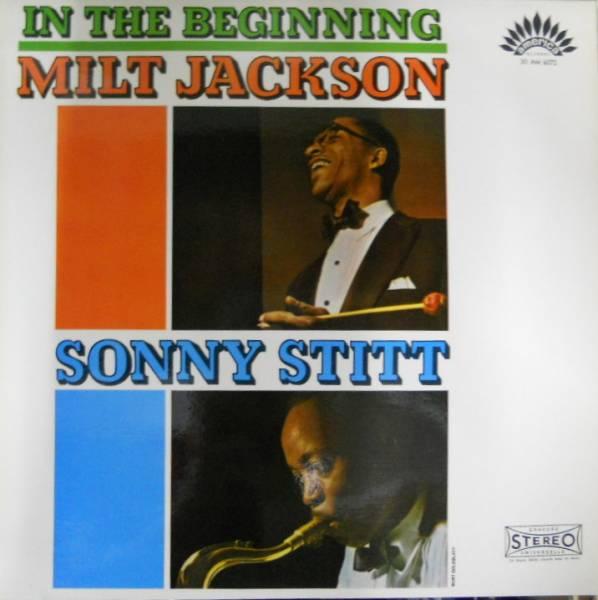 222880 MILT JACKSON, SONNY STITT / In The Beginning(LP)_画像2