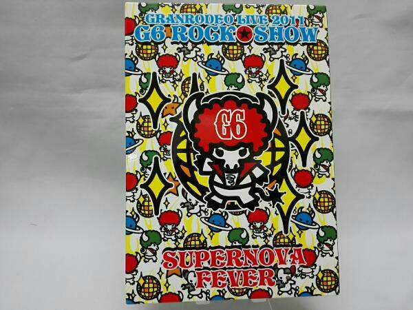 GRANRODEO/LIVE 2011 G6 ROCK☆SHOW~SUPERNOVA FEVER~LIVE DVD ライブグッズの画像